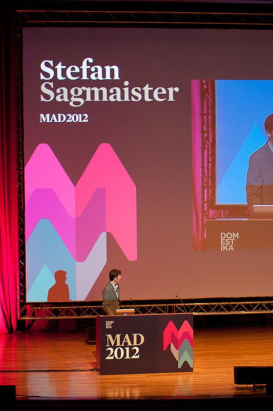 MAD 2012 - Stefan Sagmeister